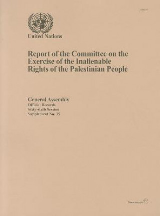 Report of the Committee on the Exercise of the Inalienable Rights of the Palestinian People