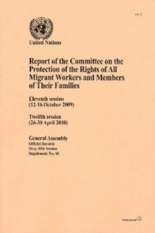 Report of the Committee on the Protection of the Rights of All Migrant Workers and Members of Their Families: Eleventh Session (12-16 October 2009), T