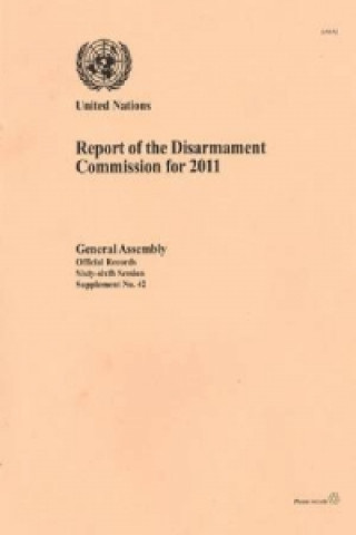 Report of the Disarmament Commission for 2011
