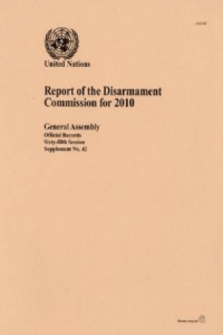Report of the Disarmament Commission for 2010