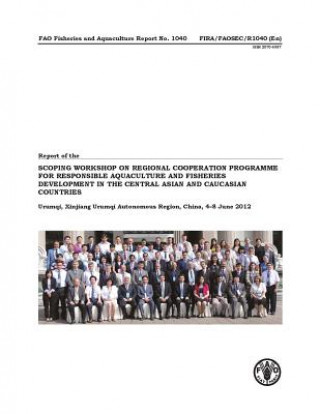 Report of the Scoping Workshop on Regional Cooperation Programme for Responsible Aquaculture and Fisheries Development