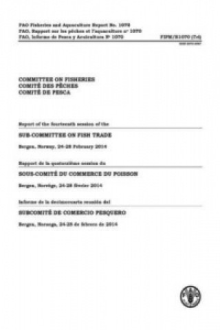 Report of the Fourteenth Session of the Sub-Committee on Fish Trade, Bergen, Norway 24-28 February 2014 (Trilingual)