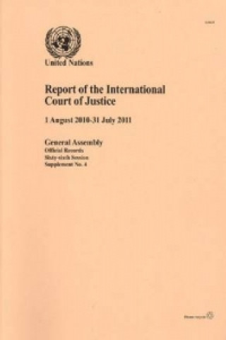 Report of the International Court of Justice (1 August 2010-31 July 2011)