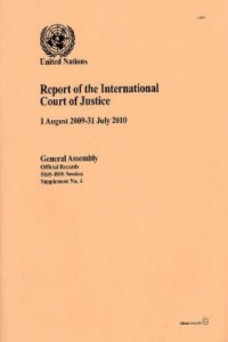 Report of the International Court of Justice (1 August 2009-31 July 2010)
