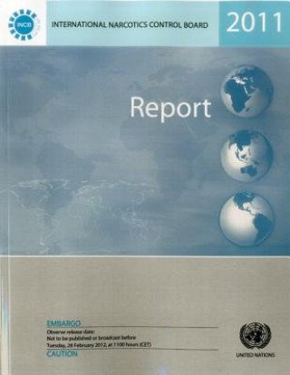 Report of the International Narcotics Control Board for 2011