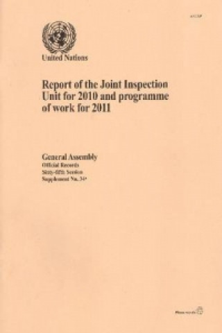 Report of the Joint Inspection Unit for 2010 and Programme of Work for 2011