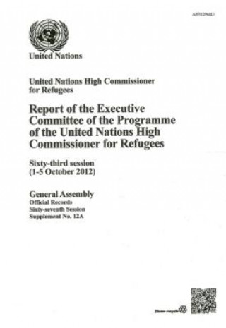 Report of the Executive Committee of the Programme of the United Nations High Commissioner for Refugees