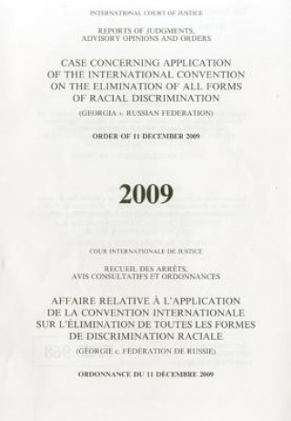 Application of the International Convention on the Elimination of All Forms of Racial Discrimination