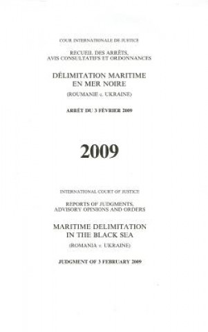 Delimitation Maritime En Mer Noire (Roumanie c. Ukraine)/Maritime Delimitation In The Black Sea (Romania v. Ukraine)