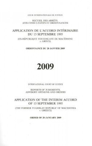 Application de L'Accod Interimaire Du 13 Septembre 1995 (Ex-Republique Yougoslave de Macedoine C. Grece)/Application Of The Interim Accord Of 13 Septe
