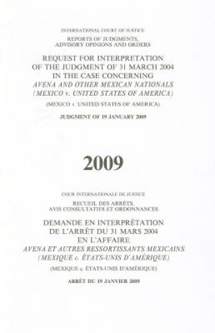 Request for Interpretation of the Judgment of 31 March 2004 in the Case Concerning Avena and Other Mexican Nations