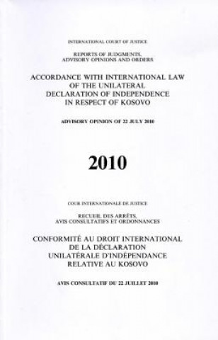 Accordance with International Law of the Unilateral Declaration of Independence in Respect of Kosovo