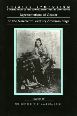 Representations of Gender on the Nineteenth-century American Stage