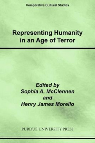 Representing Humanity in an Age of Terror