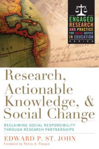 Research, Actionable Knowledge and Social Change