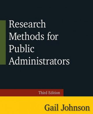 Research Methods for Public Administrators