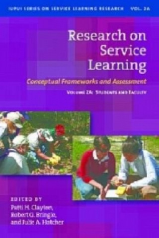 Research on Service Learning - Conceptual Frameworks and Assessments