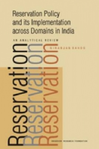 Reservation Policy and Its Implementation Across Domains in India