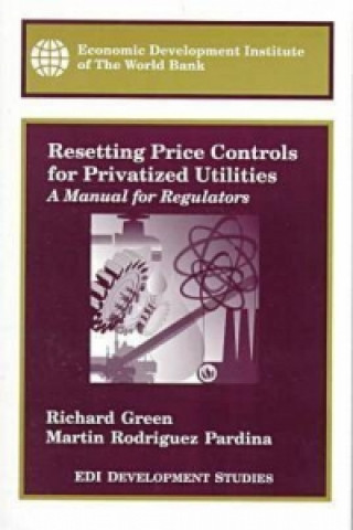 Resetting Price Controls for Privatized Utilities
