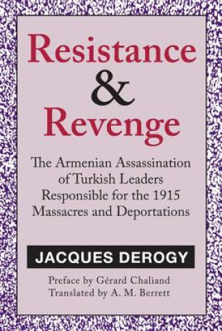 Resistance and Revenge