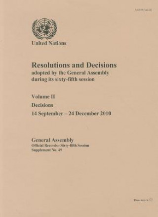 Resolutions and Decisions Adopted by the General Assembly During Its Sixty-fifth Session