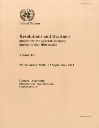 Resolutions and Decisions Adopted by the General Assembly