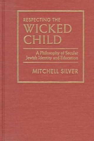 Respecting the Wicked Child