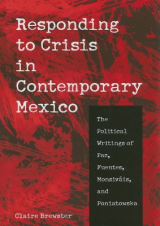 Responding to Crisis in Contemporary Mexico