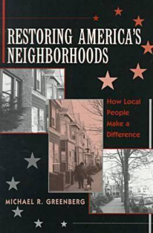 Restoring America's Neighborhoods