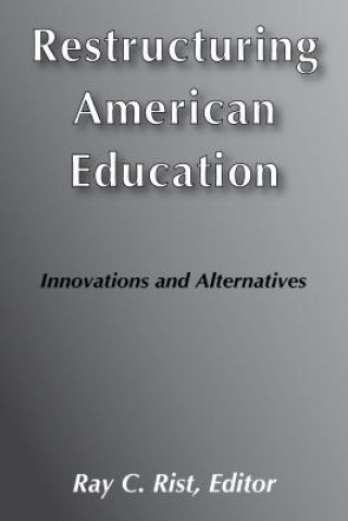 Restructuring American Education