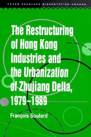 Restructuring of Hong Kong Industries and the Urbanization of Zhujinag Delta 1979-1989