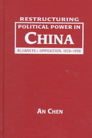 Restructuring Political Power in China