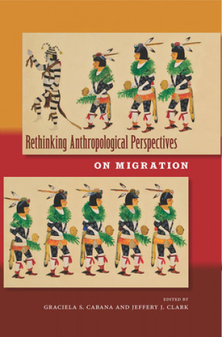 Rethinking Anthropological Perspectives on Migration