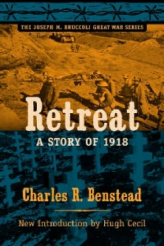 Retreat, a Story of 1918