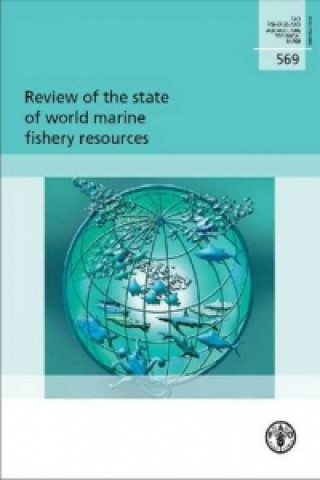 Review of the State of World Marine Fishery Resources