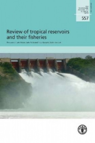 Review of Tropical Reservoirs and Their Fisheries