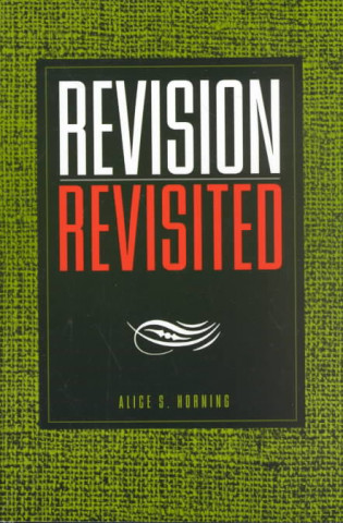 Revision Revisited