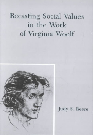 Revisioning Social Values in the Work of Virginia Woolf