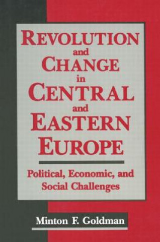 Revolution and Change in Central and Eastern Europe