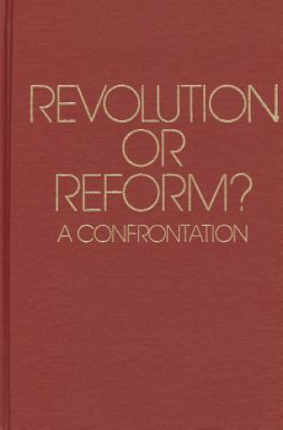 Revolution or Reform