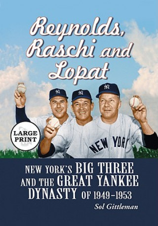 Reynolds, Raschi and Lopat