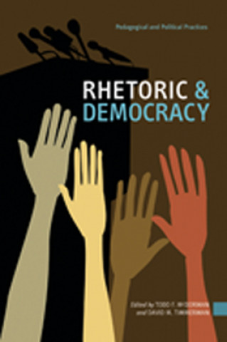 Rhetoric and Democracy