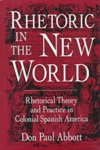 Rhetoric in the New World