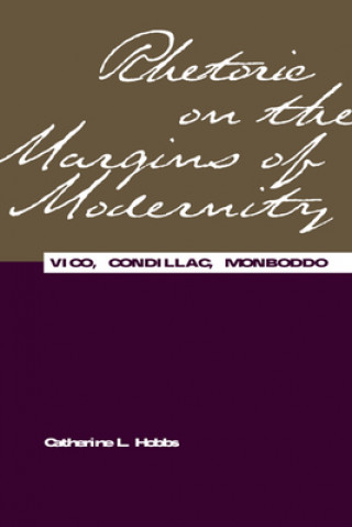 Rhetoric on the Margins of Modernity