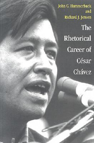 Rhetorical Career of Cesar Chavez