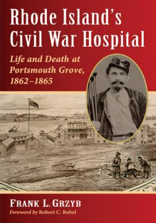 Rhode Island's Civil War Hospital