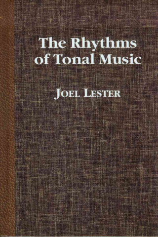 Rhythms of Tonal Music