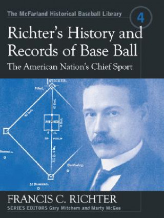 Richter's History and Records of Base Ball