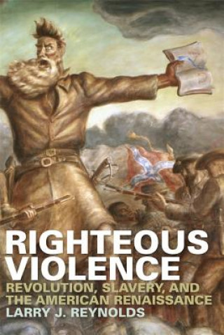 Righteous Violence