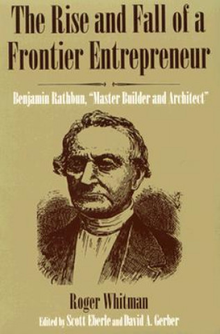 Rise and Fall of a Frontier Entrepreneur